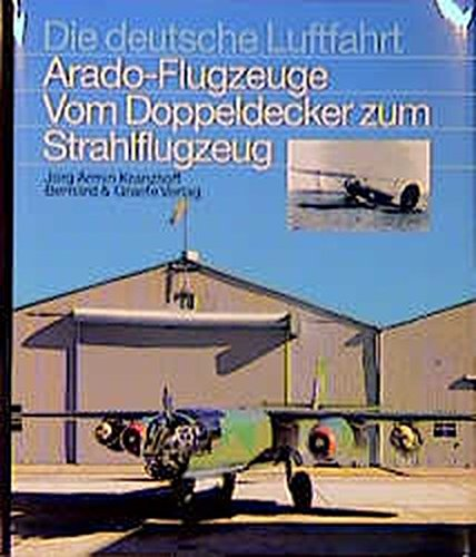 DEUTSCHE LUFTFAHRT # 31 - ARADO FLUGZEUGE VOM DOPPELDECKER ZUM STRAHLFLUGZEUG. ( Arado Aircraft ...