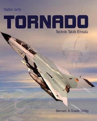 9783763762569: Tornado: Technik - Taktik - Einsatz