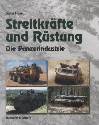 9783763762873: Streitkräfte und Rüstung: Die Panzerindustrie