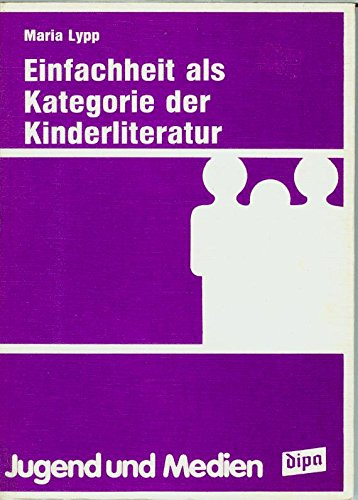 9783763801220: Einfachheit als Kategorie der Kinderliteratur (Jugend und Medien)