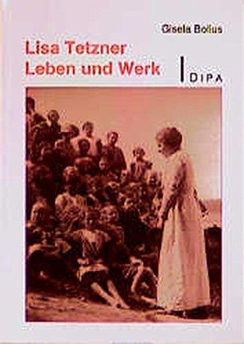Lisa Tetzner, Leben und Werk - Bolius Gisela