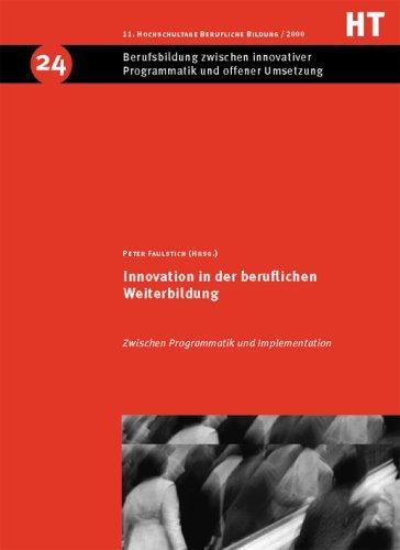 Innovation in der beruflichen Weiterbildung: Faulstich, Peter