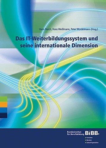 Das IT-Weiterbildungssystem und seine internationale Dimension: Hans Borch