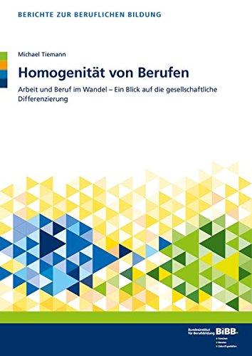9783763911707: Homogenität von Berufen: Arbeit und Beruf im Wandel - Ein Blick auf die gesellschaftliche Differenzierung