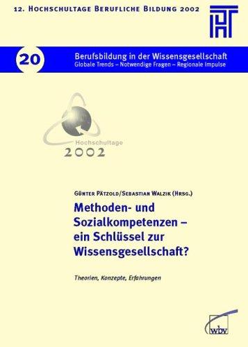 9783763930654: Methoden- und Sozialkompetenzen - ein Schl�ssel zur Wissensgesellschaft