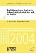 9783763932443: Qualitätsmerkmale des Sports in berufsbildenden Schulen und im Betrieb