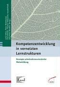 9783763932863: Kompetenzentwicklung in vernetzten Lernstrukturen
