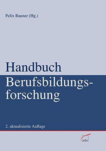 Handbuch Berufsbildungsforschung: Felix Rauner