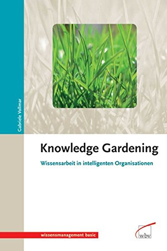9783763934669: Knowledge Gardening