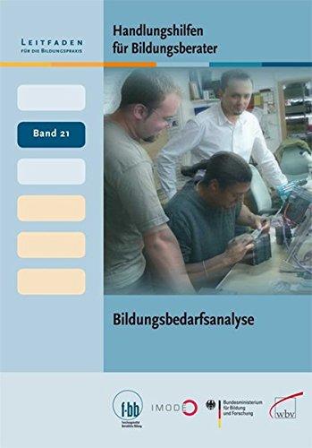 9783763934744: Handlungshilfen für Bildungsberater: Bildungsbedarfsanalyse