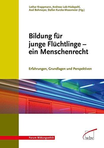 9783763935475: Bildung für junge Flüchtlinge - ein Menschenrecht: Erfahrungen, Grundlagen und Perspektiven