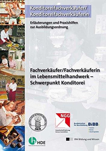 9783763937417: Fachverkäufer/Fachverkäuferin im Lebensmittelhandwerk - Schwerpunkt Konditorei