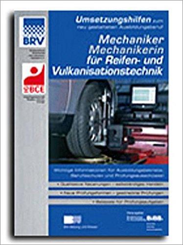 9783763937868: Mechaniker/Mechanikerin f�r Reifen- und Vulkanisationstechnik