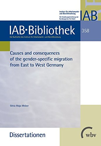 Causes and consequences of the gender-specific migration from East to West Germany (Paperback): ...