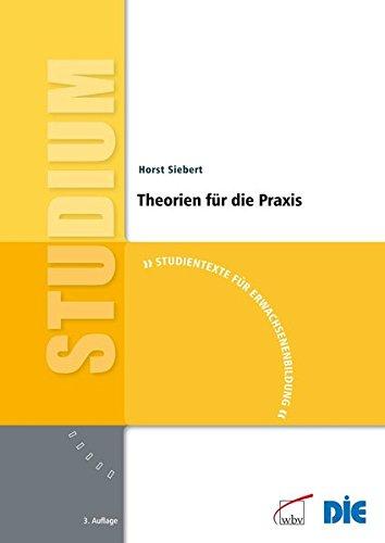 9783763942664: Theorien für die Praxis