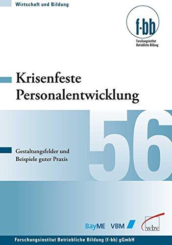 9783763942718: Krisenfeste Personalentwicklung: Gestaltungsfelder und Beispiele guter Praxis