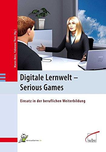 9783763948079: Digitale Lernwelt - SERIOUS GAMES: Einsatz in der beruflichen Weiterbildung