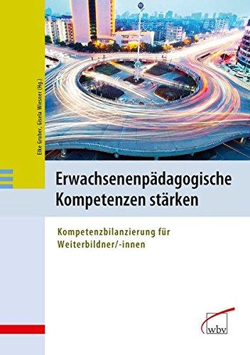 9783763949083: Erwachsenenpädagogische Kompetenzen stärken: Kompetenzbilanzierung für Weiterbildner/-innen