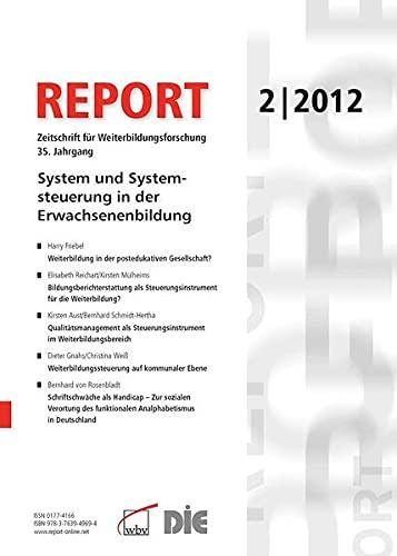 9783763949694: REPORT 02/2012 System und Systemsteuerung in der Erwachsenenbildung: Zeitschrift für Weiterbildungsforschung