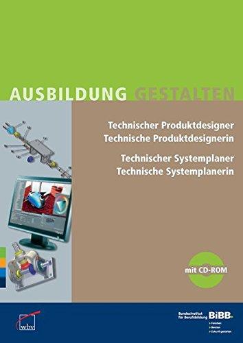 9783763950737: Technische(r) Produktdesigner/Produktdesignerin Technische(r) Systemplaner/Systemplanerin