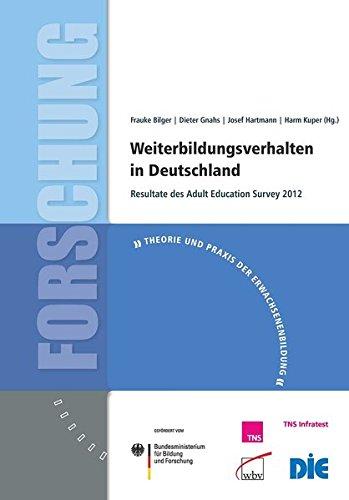 9783763952397: Weiterbildungsverhalten in Deutschland: Resultate des Adult Education Survey 2012