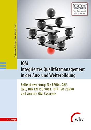 IQM Integriertes Qualitätsmanagement in der Aus- und Weiterbildung: C. Andreas Dalluege