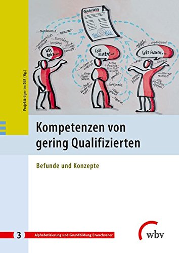 9783763954513: Kompetenzen von gering Qualifizierten: Befunde und Konzepte