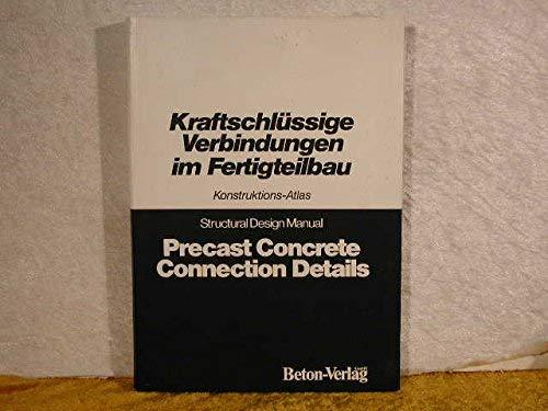 9783764001124: Precast Concrete Connection Details: Structural Design Manual Pt. 1