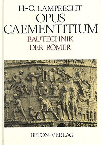 9783764002299: Opus Caementitium. Bautechnik der Römer