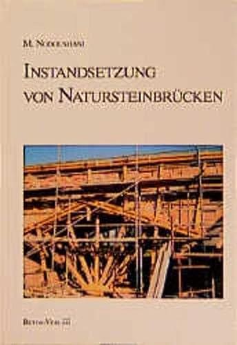 Instandsetzung von Natursteinbrücken.: Mohammad Nodoushani
