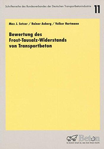 9783764003944: Bewertung des Frost-Tausalz-Widerstands von Transportbeton