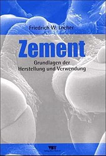 Zement: Friedrich W. Locher