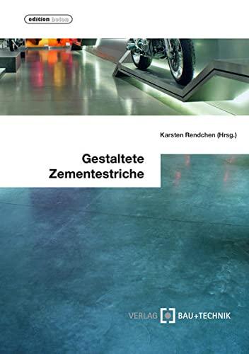 9783764005177: Gestaltete Zementestriche