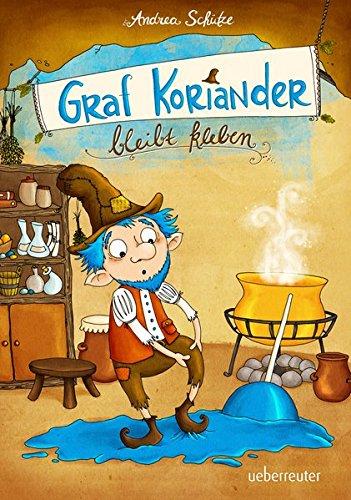 9783764150051: Graf Koriander bleibt kleben