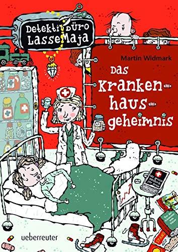 Detektivbüro LasseMaja - Das Krankenhausgeheimnis: Widmark, Martin /