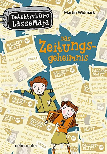 Detektivbüro LasseMaja - Das Zeitungsgeheimnis: Widmark, Martin /