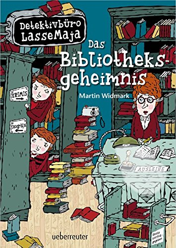 Detektivbüro LasseMaja - Das Bibliotheksgeheimnis: Widmark, Martin /