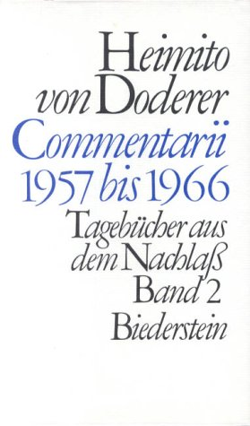 9783764201647: Commentarii 1957 bis 1966. Tagebücher aus dem Nachlaß II.