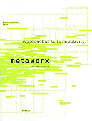 9783764300890: MetaWorx: Approaches to Interactivity