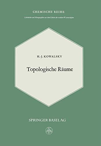 9783764302290: Topologische R�ume (Lehrb�cher und Monographien aus dem Gebiete der exakten Wissenschaften / Mathematische Reihe)