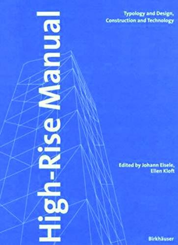 High-Rise Manual. HochhausAtlas, engl. Ausg.: Johann Eisele