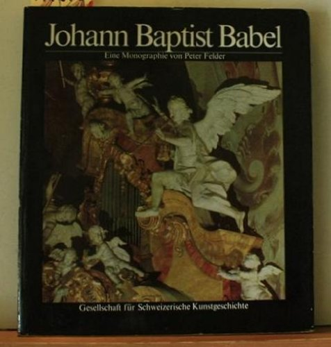9783764305215: Babel- Johann Baptist Babel 1716-1799