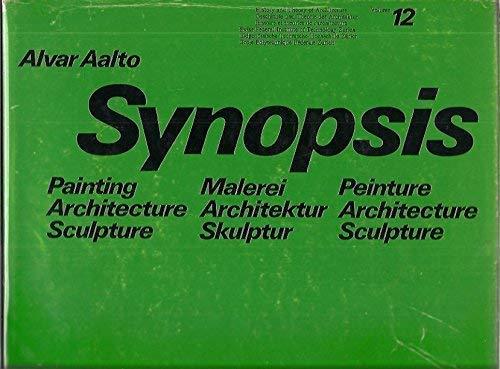 9783764305239: Synopsis. Painting - Architecture - Sculpture/Malerei - Architektur - Skulptur/Peinture - Architecture - Sculpture (Geschichte Und Theorie Der Architektur)