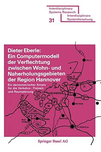 Ein Computermodell Der Verflechtung Zwischen Wohn- Und Naherholungsgebieten Der Region Hannover: ...