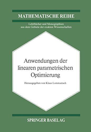 Anwendungen der linearen parametrischen Optimierung.: Lommatzsch, Klaus (Hg.):