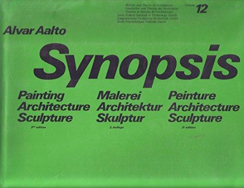 9783764311094: Synopsis: Painting, Architecture, Sculpture (Geschichte & Theorie der Architektur)