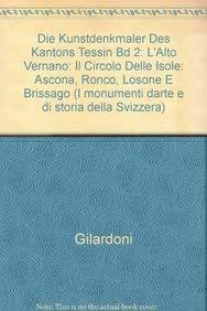 9783764311179: Die Kunstdenkmäler des Kantons Tessin Bd 2: L'Alto Vernano:Il Circolo delle Isole: (ASCONA, RONCO, LOSONE e Brissago)