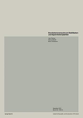 9783764311551: Durchstanzversuche an Stahlbeton- und Spannbetonplatten (Institut für Baustatik. Versuchsberichte) (German Edition)