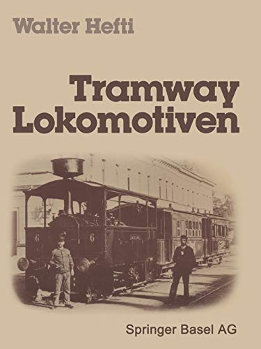 Tramway Lokomotiven (German Edition): HEFTI