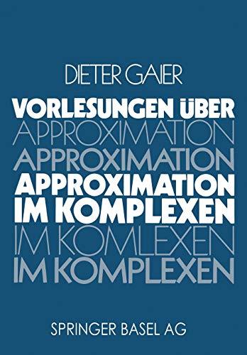 9783764311612: Vorlesungen über Approximation im Komplexen (German Edition)